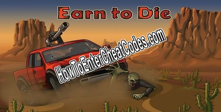 Earn to Die Hacked Money