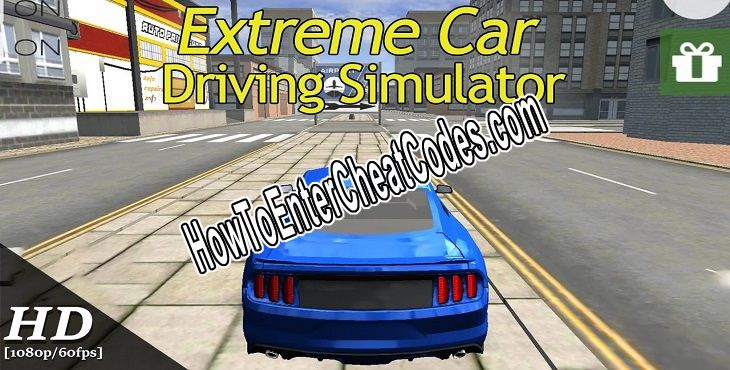 Extreme Car Driving Simulator Hacked Money and Unlock All Cars