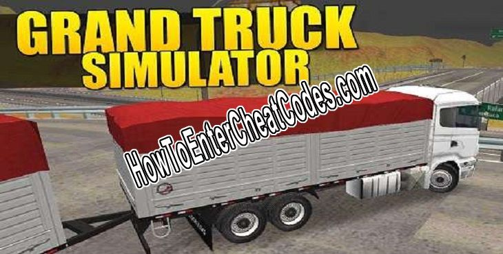 Grand Truck Simulator Hacked Money and License