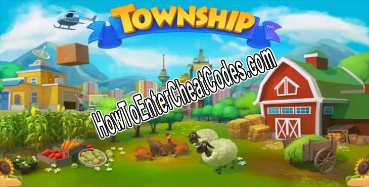Township Hacked Cash and Coins