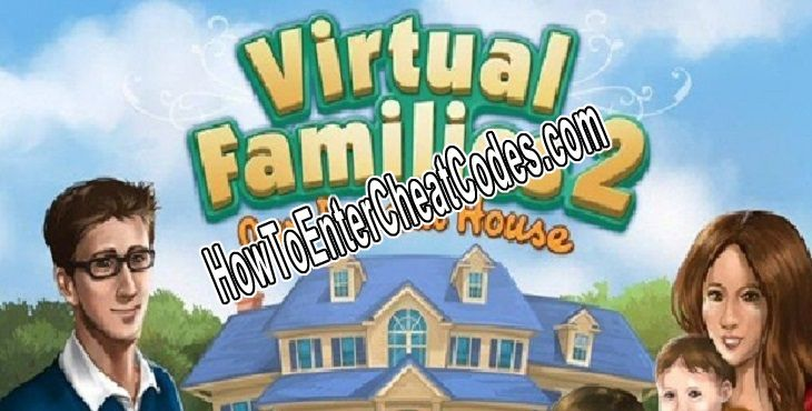 Virtual Families 2 Hacked Money and Unlock Everything
