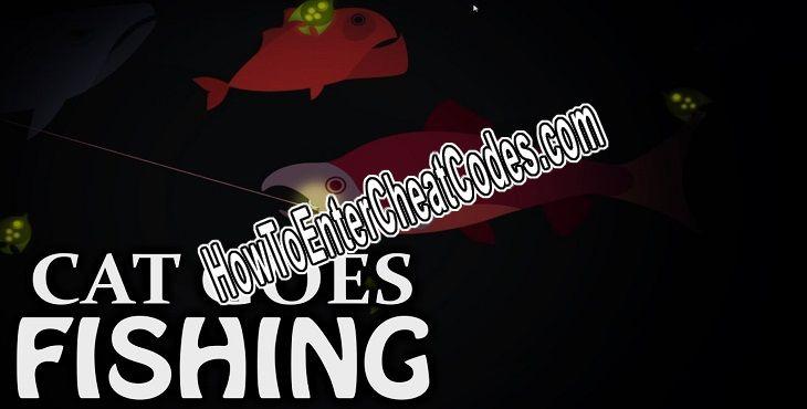 🔥 Cat Goes Fishing Hacked ✅ Money + Cheats
