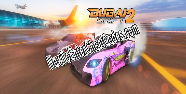 dubai drift 2 hacked money and unlock all cars cheats
