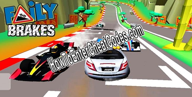 Faily Brakes Hacked Money/Coins and Unlock All