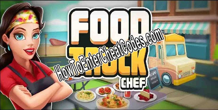 Food Truck Chef Hacked Gems and Money