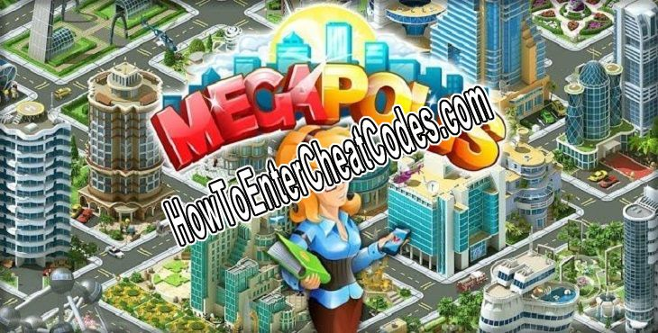 Megapolis Hacked Megabucks and Money/Coins
